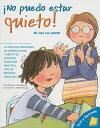 No Puedo Estar Quieto!: Mi Vida Con ADHD = I Can't Sit Still! SPA-NO PUEDO ESTAR QUIETO (Vive y Aprende) [ Pam Pollack ]