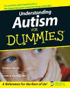 Understanding Autism for Dummies UNDERSTANDING AUTISM FOR DUMMI (For Dummies) Stephen Shore
