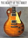 The Beauty of the 'Burst: Gibson Sunburst Les Pauls from '58 to '60 [ Yasuhiko I...