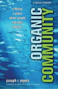 Organic_Community��_Creating_a