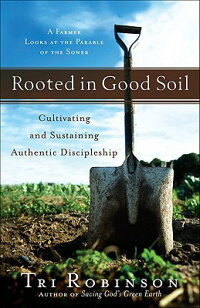 Rooted_in_Good_Soil��_Cultivati