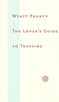 The_Lover��s_Guide_to_Trapping