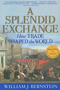 A_Splendid_Exchange��_How_Trade
