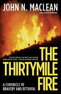 The_Thirtymile_Fire��_A_Chronic