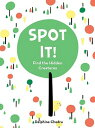 Spot It!: Find the Hidden Creatures [ Delphine Chedru ]