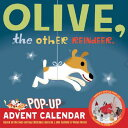 OLIVE,THE OTHER REINDEER POP-UP ADVENT
