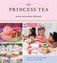 PRINCESS TEA:PARTIES & TREATS FOR LIT(H) [ JANEEN A./SHIPLEY SARLIN, NOELLE ]