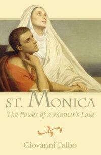 St��_Monica��_The_Power_of_a_Mot