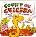 書, 雜誌, 漫畫 - Count on Culebra: Go from 1 to 10 in Spanish COUNT ON CULEBRA [ Ann Whitford Paul ]