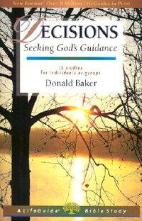 Decisions��_Seeking_God��s_Guida