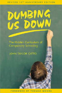 Dumbing_Us_Down��_The_Hidden_Cu