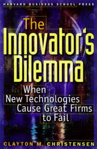 The_Innovator��s_Dilemma��_When