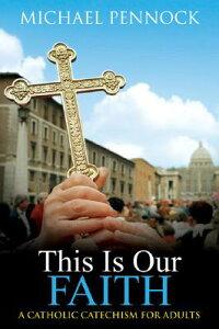 This_Is_Our_Faith