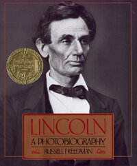 Lincoln��_A_Photobiography