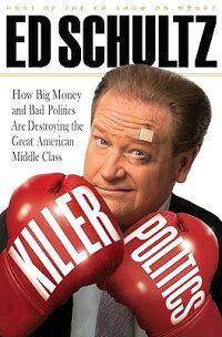 Killer_Politics��_How_Big_Money