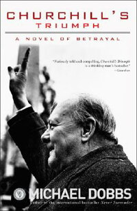 Churchill��s_Triumph��_A_Novel_o