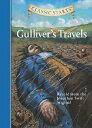 Classic Starts(r) Gulliver's Travels CLASSIC STARTS(R) GULLIVERS TR (Classic Starts(r))