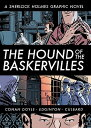 [洋]【送料無料】The Hound of the Baskervilles: A Sherlock Holmes Graphic Novel[洋書]