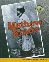 Mathew_Brady��_Photographing_th