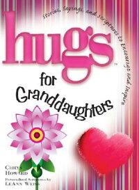 Hugs_for_Granddaughters��_Stori