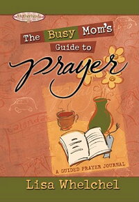 The_Busy_Mom��s_Guide_to_Prayer