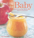 Cooking for Baby: Wholesome, H...