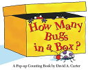 How Many Bugs in a Box?: A Pop-Up Counting Book HOW MANY BUGS IN A BOX-MINI (David Carter's Bugs) [ David A. Carter ]