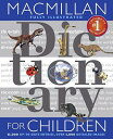 MacMillan Dictionary for Children MACM DICT FOR CHILDREN REV/E [ Simon & Schuster ]