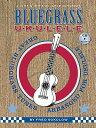 Bluegrass Ukulele [With CD (Audio)] [ Fred Sokolow ]