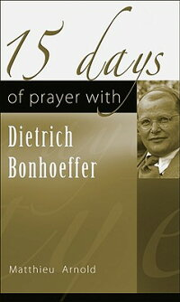 15_Days_of_Prayer_with_Dietric