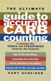 The Ultimate Guide to Accurate Carb Counting [ Gary Scheiner ]