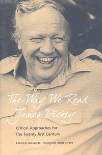 The_Way_We_Read_James_Dickey��