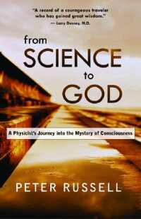 From_Science_to_God��_A_Physici