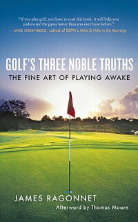 Golf��s_Three_Noble_Truths��_The