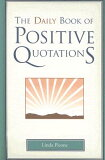 【】The Daily Book of Positive Quotations [ Linda Picone ]