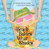 Beach_Babies_Wear_Shades