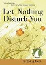 乐天商城 - Let Nothing Disturb You LET NOTHING DISTURB YOU REV/E (30 Days with a Great Spiritual Teacher) [ Teresa of Avila ]