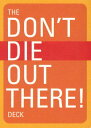 Don't Die Out There Deck CD-DONT DIE OUT THERE DECK