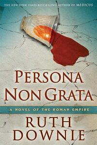 Persona_Non_Grata��_A_Novel_of