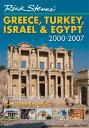 Rick Steves' Greece, Turkey, Israel & Egypt 2000-2007[洋書]