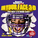 In Your Face 3-D: The Best 3-D Book Ever! [With 3-D Glasses][洋書]