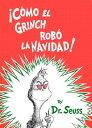 乐天商城 - Como el Grinch Robo la Navidad = How the Grinch Stole Christmas SPA-COMO EL GRINCH ROBO LA [ Dr Seuss ]