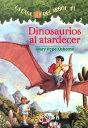 Dinosaurios al Atardecer = Dinosaurs Before Dark SPA-MTH #01 DINOSAURIOS AL ATA (Casa del Arbol (Paperback)) [ Mary Pope Osborne ]