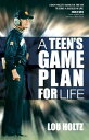 A Teen's Game Plan for Life TEENS GAME PLAN [ Lou Holtz ]
