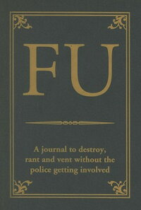 FU��_A_Journal_to_Destroy��_Rant