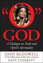 O God: A Dialogue on Truth and Oprah's Spirituality O GOD [ Josh McDowell ]