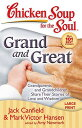 Grand and Great: Grandparents and Grandchildren Share Their Stories of Love and Wisdom