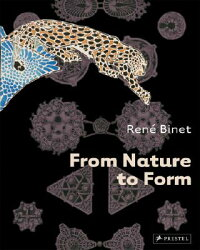 RENE_BINET��FROM_NATURE_TO_FORM