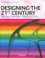 DESIGNING THE 21ST CENTURY (TASCHEN 25)[洋書]
