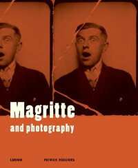 MAGRITTE_AND_PHOTOGRAPHY